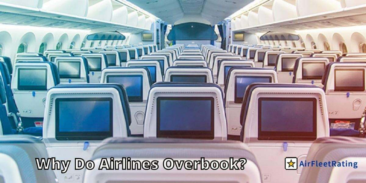 Why Do Airlines Overbook